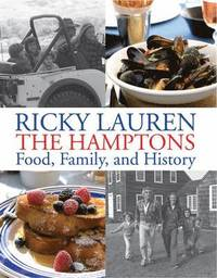 Ricky Lauren the Hamptons Food, Family and History (inbunden)