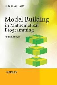 Model Building in Mathematical Programming (häftad)