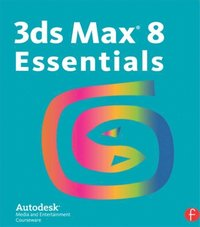 3ds Max 8 Essentials (e-bok)