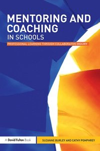 Mentoring And Coaching In Schools E Bok Suzanne Burley border=