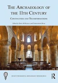 Archaeology of the 11th Century (inbunden)