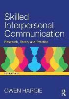 Skilled Interpersonal Communication (häftad)