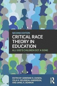Critical Race Theory in Education - Adrienne D Dixson ...
