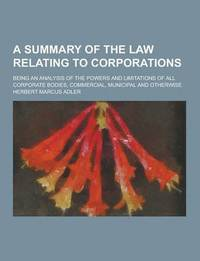 an analysis of the corporations law in australia Corporate crime and corporations law enforcement strategies in australia discussion paper 1/93 by professor roman tomasic school of law university of canberra.