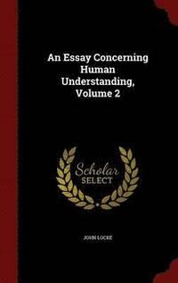 An essay concerning human understanding 1690