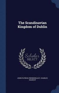 The Scandinavian Kingdom of Dublin Charles Haliday 1969 Reprint HC DJ