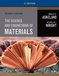 Science and Engineering of Materials, SI Edition  Donald
