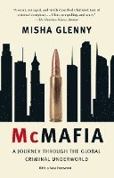 McMafia: A Journey Through the Global Criminal Underworld (h�ftad)
