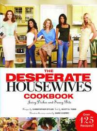 The 'Desperate Housewives' Cookbook (inbunden)