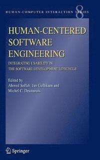 Human-Centered Software Engineering - Integrating Usability in the Software Development Lifecycle (inbunden)