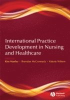 International Practice Development in Nursing and Healthcare (häftad)
