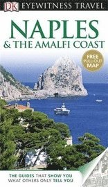 DK Eyewitness Travel Guide: Naples & the Amalfi Coast (h�ftad)
