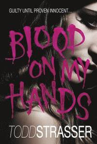 Blood on My Hands (h�ftad)