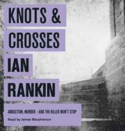 Knots and Crosses (cd-bok)
