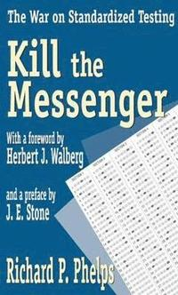 Kill the Messenger (häftad)