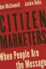 Omslag: McConnell & Huba: Citizen Marketers...