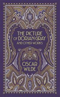 Picture of Dorian Gray and Other Works (Barnes &; Noble Omnibus Leatherbound Classics) (inbunden)