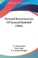 Personal Reminiscences Of General Skobeleff 1884 V I