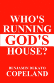 Who's Running God's House? (häftad)