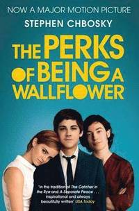 The Perks of Being a Wallflower (häftad)