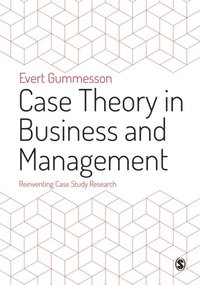 Case Theory in Business and Management (e-bok)