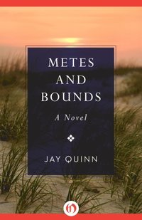 Metes and bounds e bok jay quinn 9781480497986 bokus for Metes and bounds