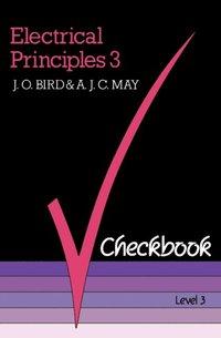 electrical principles 3 checkbook e bok j o bird a j. Black Bedroom Furniture Sets. Home Design Ideas