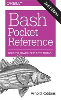 Bash Pocket Reference (häftad)