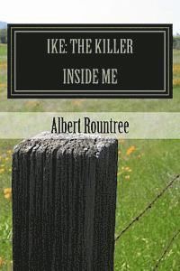 Ike: The Killer Inside Me (häftad)