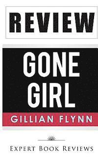 book review gone girl Gone girl is a 2014 american psychological thriller film directed by david fincher and written by gillian flynn,  zoë heller of the new york review of books wrote .