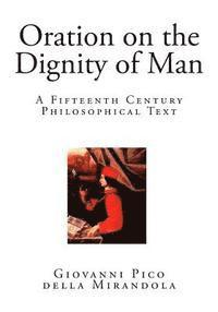 oration on the dignity of man essay