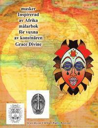 Masker Inspirerad AV Afrika Malarbok for Vuxna AV Konstnar Grace Divine pdf ebook