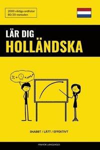 Lar Dig Hollandska - Snabbt / Latt / Effektivt: 2000 Viktiga Ordlistor pdf