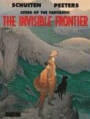 The Invisible Frontier: v.2 Cities of the Fantastic (inbunden)