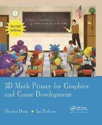 3D Math Primer for Graphics and Game Development 2nd Edition (inbunden)