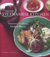 Into the Vietnamese Kitchen (inbunden)