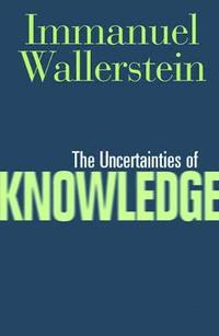 Uncertainties Of Knowledge (häftad)