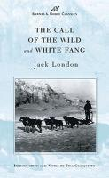 The Call of the Wild and White Fang (häftad)