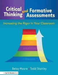 critical thinking and formative assessments A critical review of research on formative assessment: the limited scientific evidence of the impact of formative assessment in education - practical assessment.