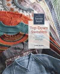 The Knitter's Handy Book of Top-Down Sweaters (häftad)