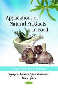 Applications of Natural Products in Food (häftad)