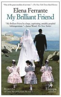 My Brilliant Friend (häftad)