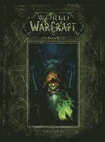 World of Warcraft Chronicle Volume 2: Chronicle volume 2 (inbunden)