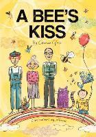 Bee's Kiss - Graeme Glass - Häftad (9781618973832) | Bokus