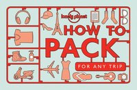 How to Pack for Any Trip (häftad)