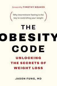 The Obesity Code (häftad)