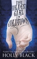The Coldest Girl in Coldtown (häftad)