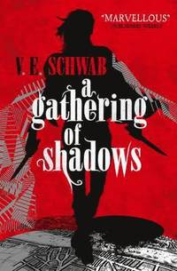 A Gathering of Shadows (häftad)