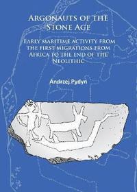 Argonauts of the Stone Age (häftad)