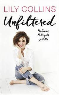 Unfiltered: No Shame, No Regrets, Just Me (inbunden)